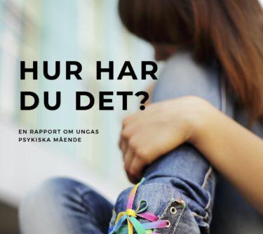 Ny rapport om ungas psykiska mående